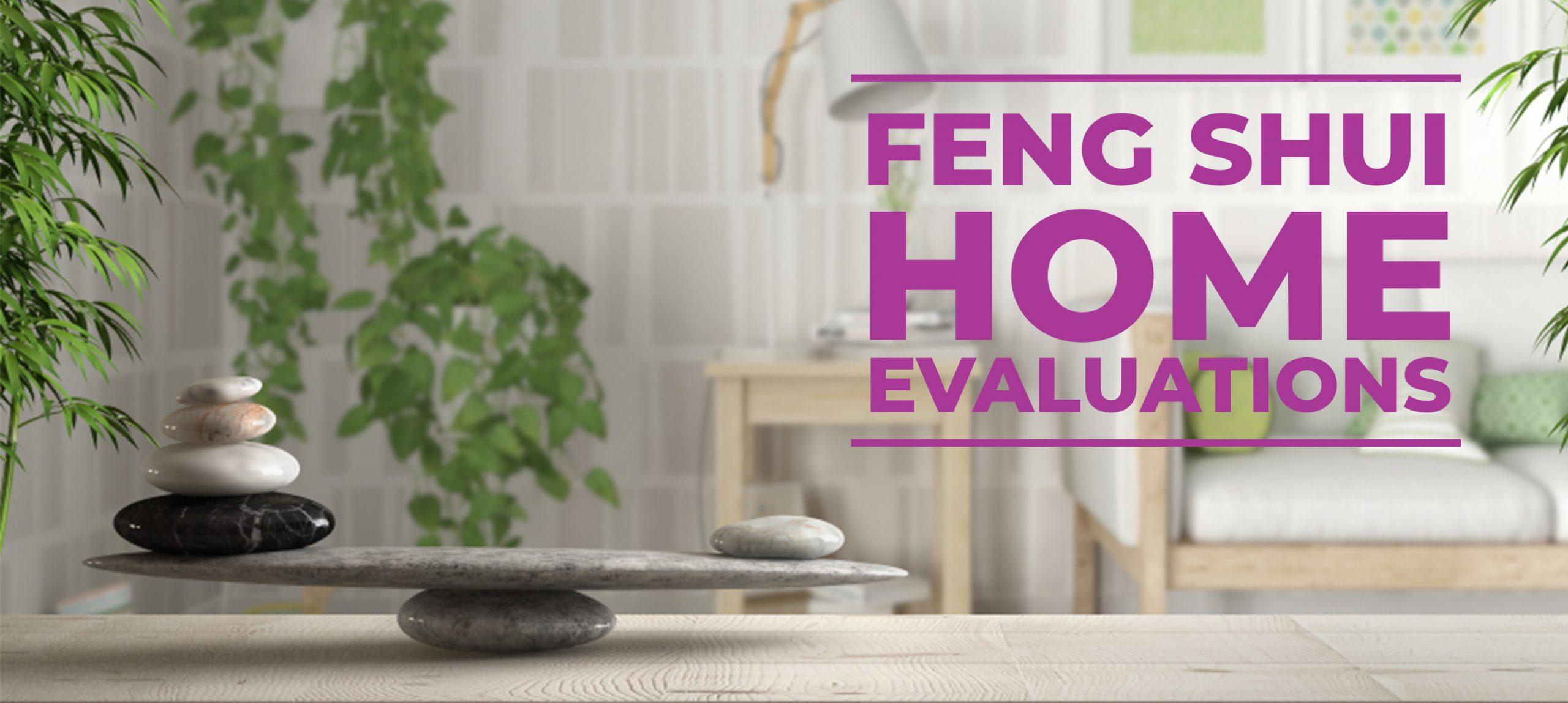 Feng shui home evaluation